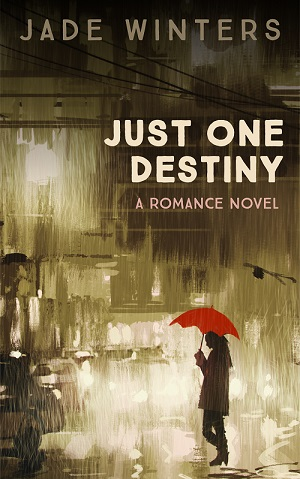 Just One Destiny