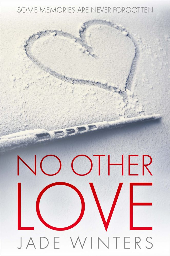 No Other Love Cover Reveal and Prologue Jade Winters Author