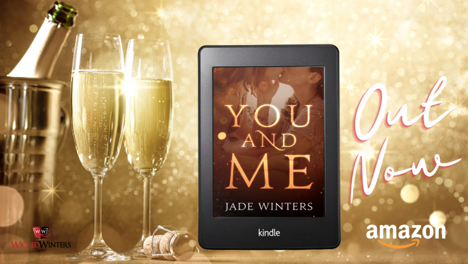 You and Me OUT NOW! Jade Winters Author