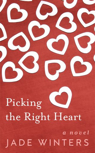 Picking The Right Heart - Chapter One Jade Winters Author