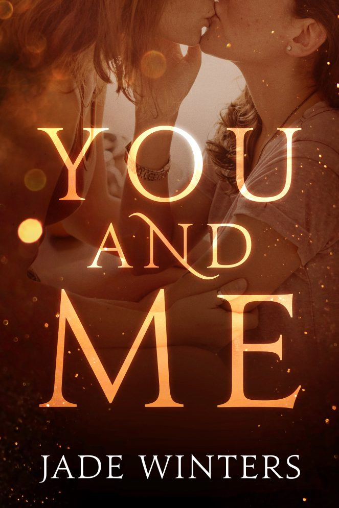 You and Me Chapter Preview Jade Winters Author