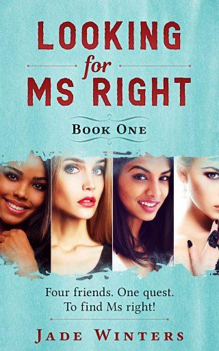 Looking for Ms Right - Sneak peek Jade Winters Author